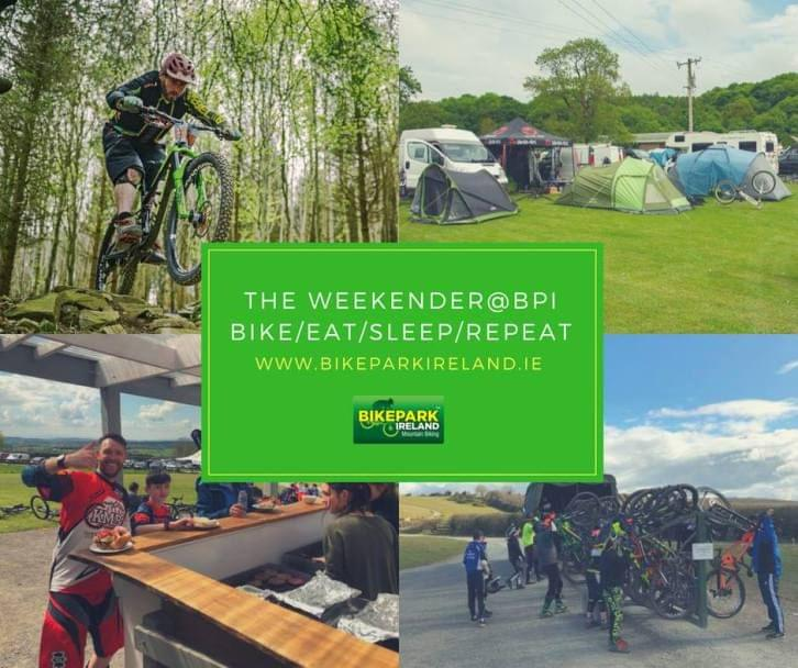 The Weekender at Bike Park Ireland