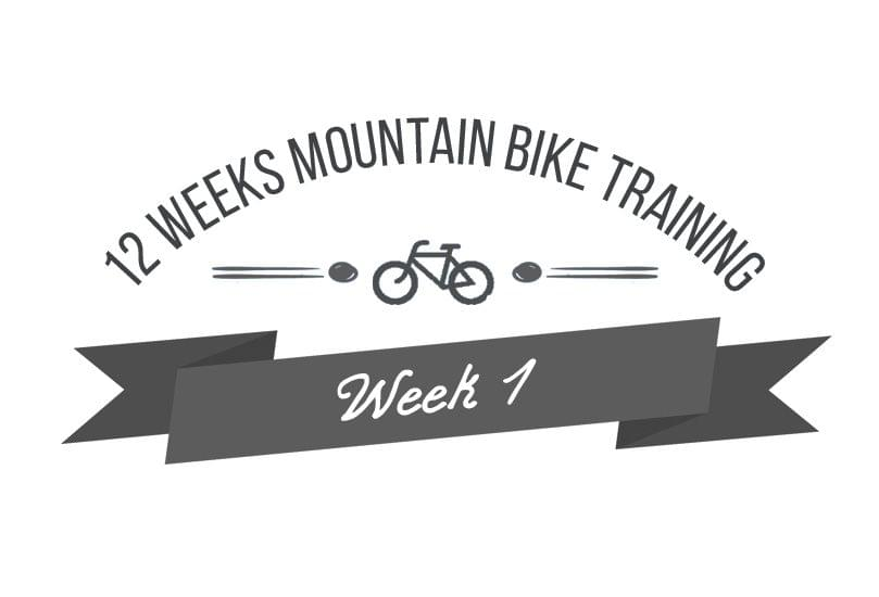 12 Week Mountain Bike Training Programme - The First Week